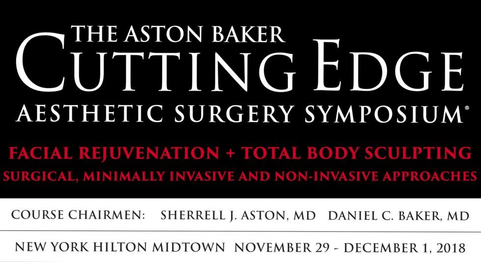 The Aston Baker Cutting Edge Aesthetic Surgery Symposium